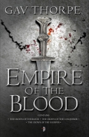 Empire of the Blood by Gav Thorpe (Angry Robot Empire of the Blood) SLIDER