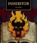 Cover of Inheritor by Gav Thorpe (Black Library Horus Heresy)