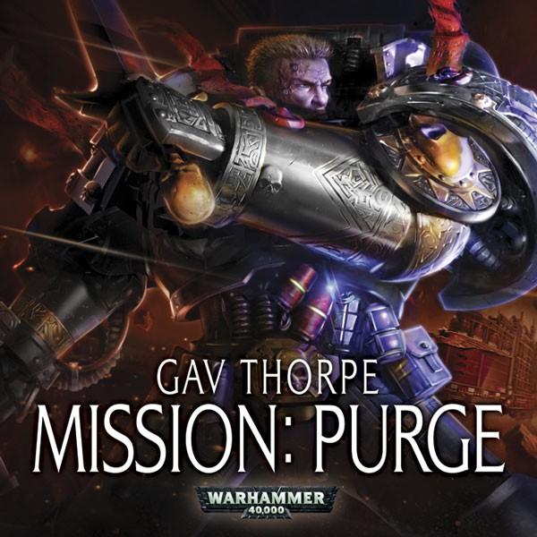 BL - Warhammer 40,000 - Mission Purge - (vonG) - Gav Thorpe